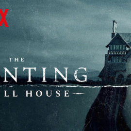 Netflix anuncia que The Haunting of Hill House tendrá segunda temporada