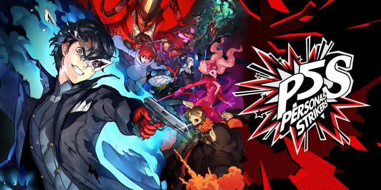 PERSONA 5 STRIKERS ESTA DISPONIBLE  AHORA PARA PLAYSTATION 4, NINTENDO SWITCH Y STEAM